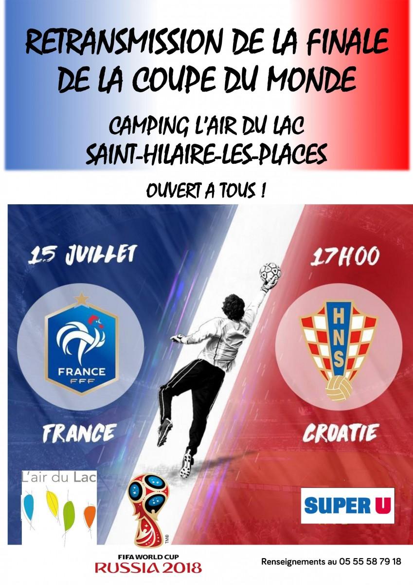 Diffusion du match de finale de coupe du monde de football camping l 39 air du lac - Diffusion match coupe de france ...